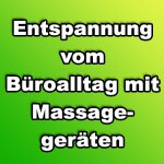 Entspannung mit Massagegeraete