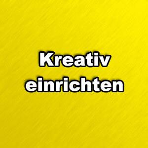 kreativ_einrichten