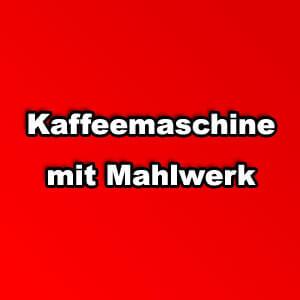 Kaffeemaschine Mahlwerk