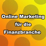 Online Marketing Finanzbranche