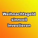 weihnachtsgeld_investieren